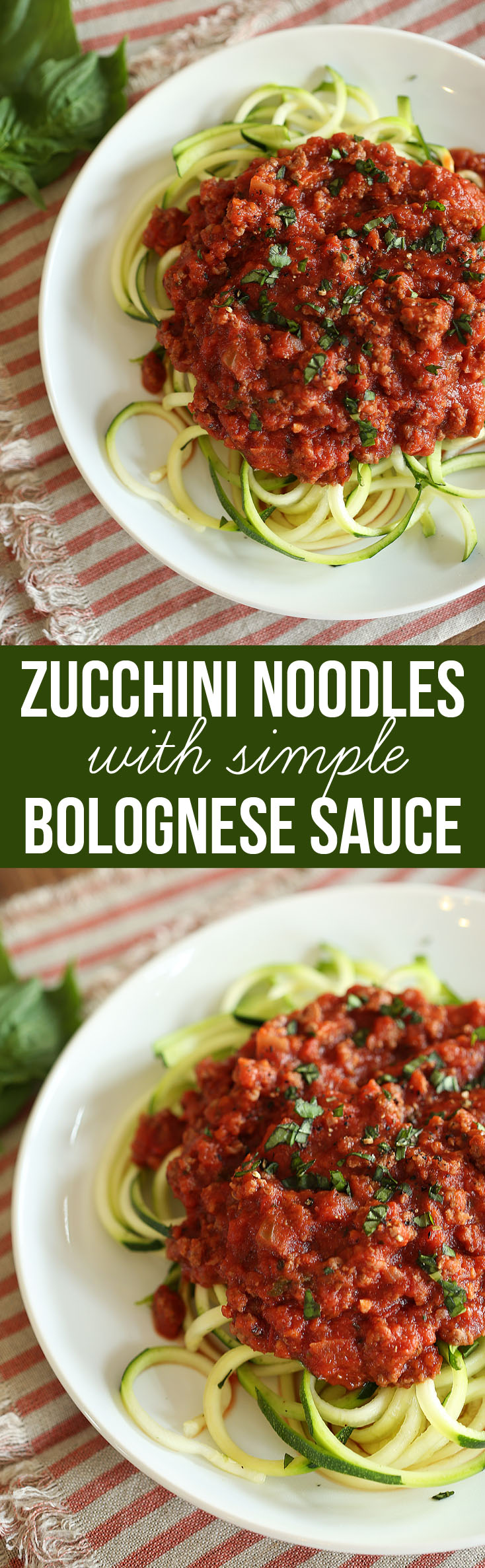 Zucchini Noodles with Simple Bolognese Sauce | Eat Yourself Skinny