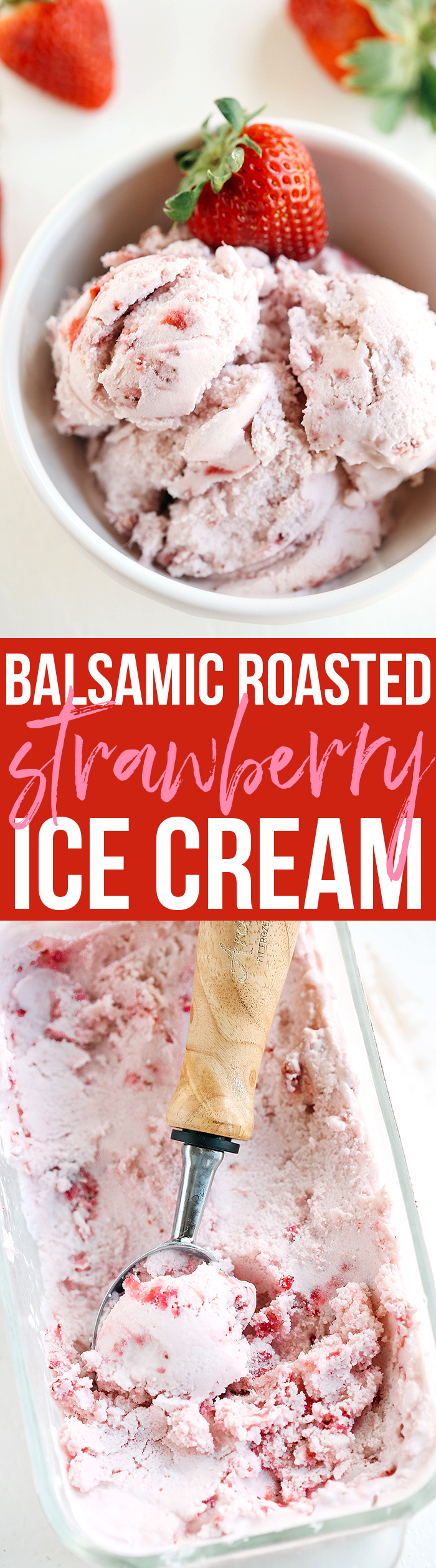 Perfectly sweet and creamy Balsamic Roasted Strawberry Ice Cream that is gluten-free and dairy-free with big chunks of strawberry in every bite!
