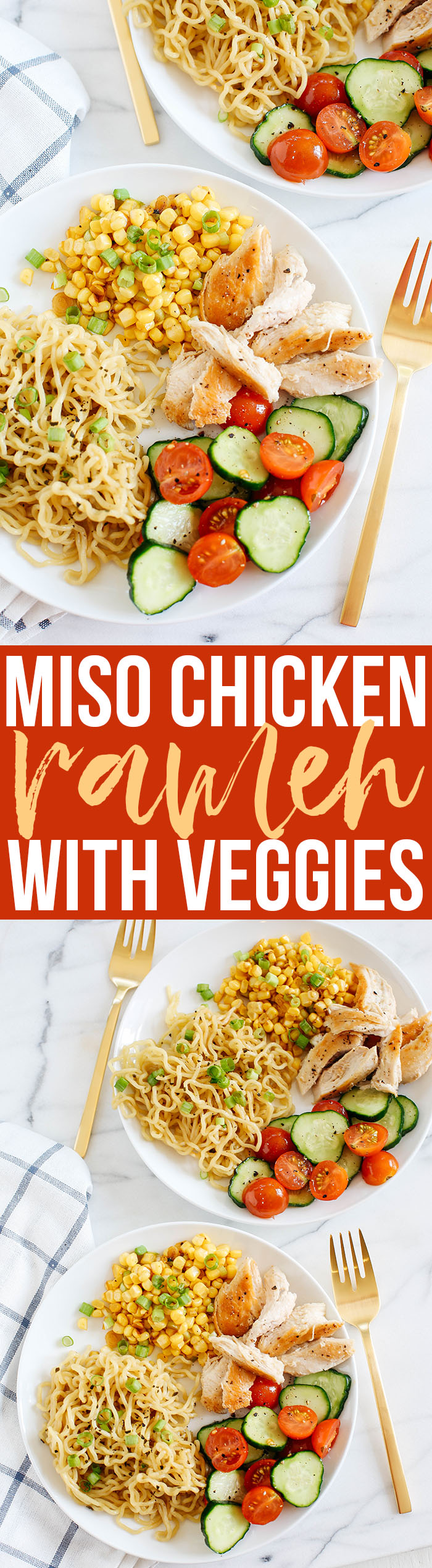 Delicious Miso Chicken and Ramen with fresh summer veggies makes the perfect weeknight meal in just 30 minutes!