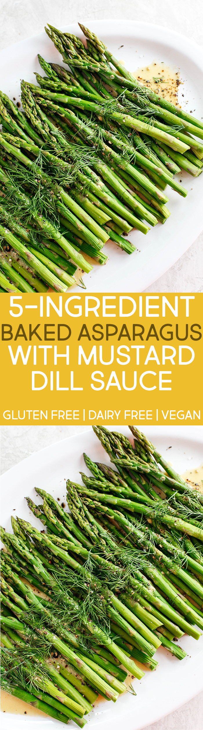 Baked Asparagus with delicious Mustard Dill Sauce makes the perfect healthy side dish for any meal with just a few simple ingredients!  #vegan #glutenfree