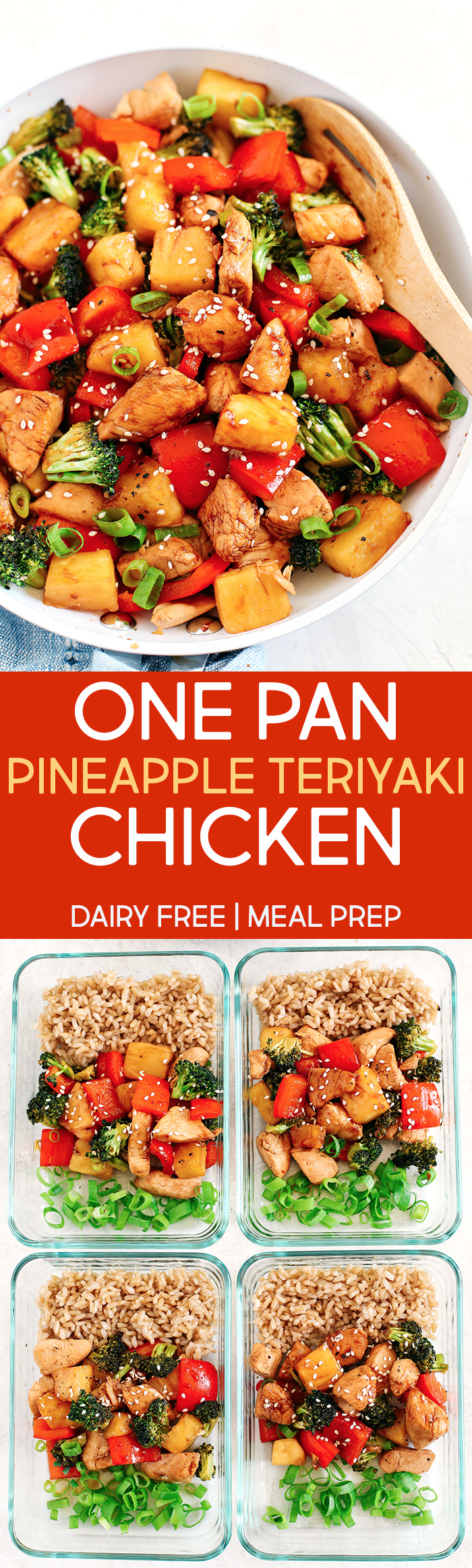 This EASY 20 minute One Pan Pineapple Teriyaki Chicken is the perfect weeknight meal that is healthy, loaded with flavor and perfect for your weekly meal prep!
