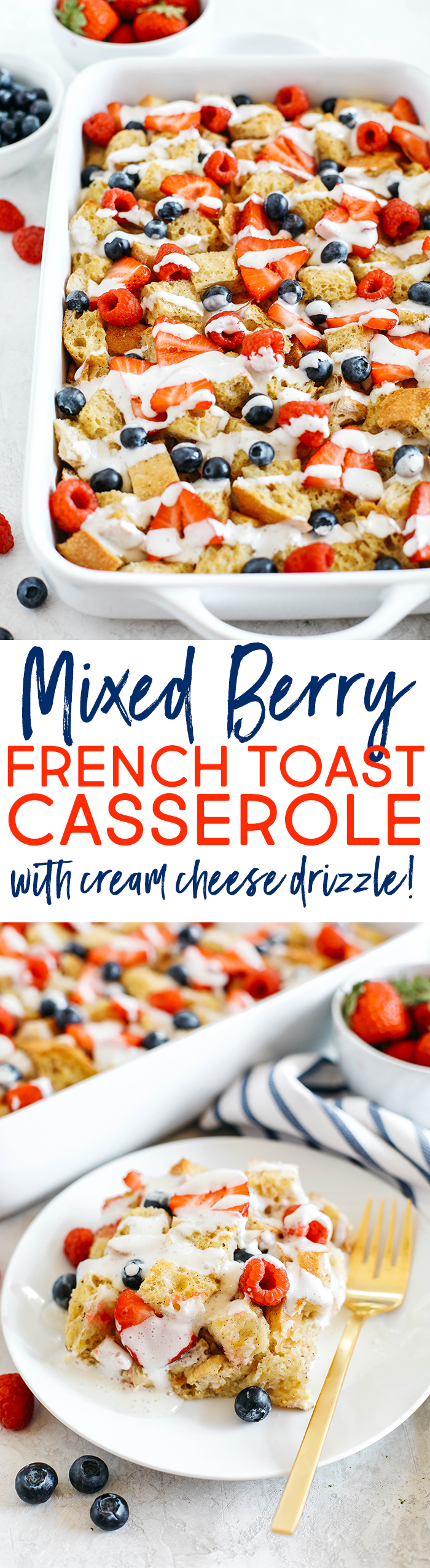 Warm and flavorful Mixed Berry French Toast Casserole with a delicious cream cheese drizzle that can easily be made the night before for the perfect morning breakfast!