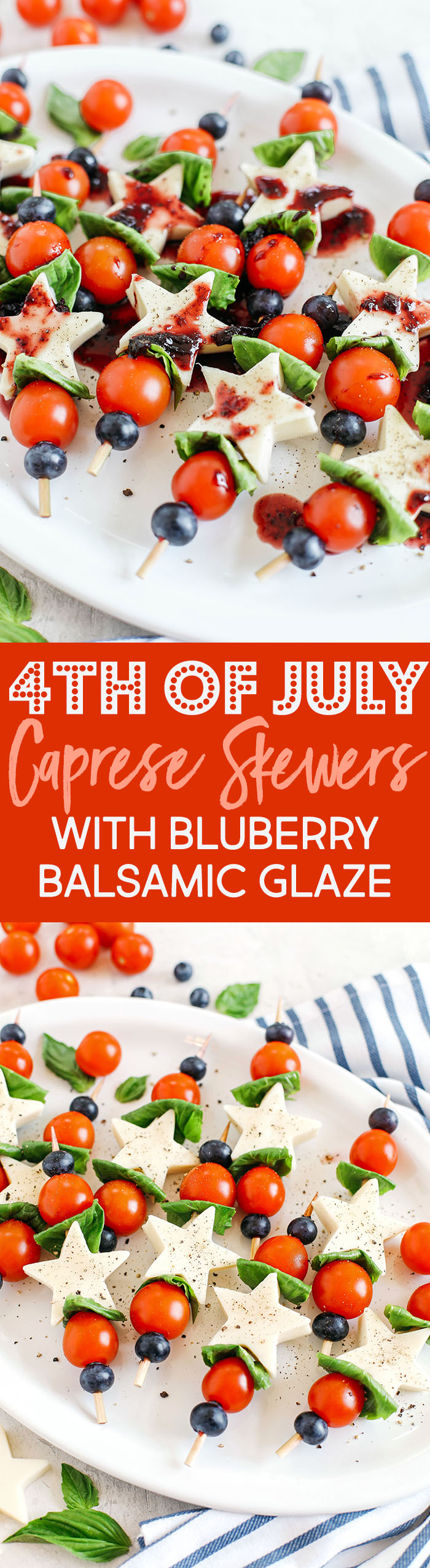 These Caprese Skewers with Blueberry Balsamic Glaze are healthy, incredibly delicious and make the perfect festive appetizer for Memorial Day, 4th of July or Labor Day weekend!